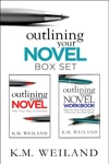 Outlining Your Novel Box Set How To Write Your Best Book