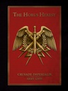 The Horus Heresy Crusade Imperialis Army List Enhanced Edition