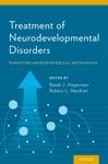 Treatment Of Neurodevelopmental Disorders