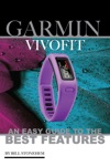 Garmin Vivofit An Easy Guide To The Best Features