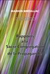 Rapport  La Sacr Congrgation De La Propagande