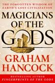 Magicians of the Gods - Graham Hancock Cover Art