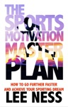 The Sports Motivation Master Plan