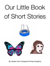 Our Little Book Of Short Stories