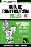 Gua De Conversacin Espaol-Ingls Y Diccionario Conciso De 1500 Palabras