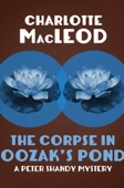 The Corpse in Oozak's Pond - Charlotte MacLeod Cover Art
