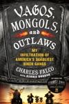 Vagos Mongols And Outlaws