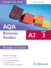 AQA A2 Business Studies Student Unit Guide New Edition Unit 3 Strategies For Success