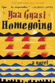 Homegoing - Yaa Gyasi Cover Art