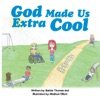 God Made Us Extra Cool