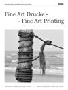 Fine Art Drucke  Fine Art Printing