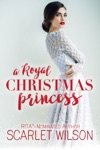 A Royal Christmas Princess