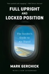 Full Upright And Locked Position The Insiders Guide To Air Travel