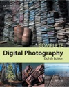 Complete Digital Photography Eighth Edition