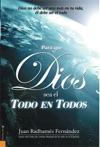Para Que Dios Sea El Todo En Todos