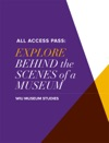 All Access Pass Explore Behind The Scenes Of A Museum