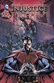 Injustice: Gods Among Us: Year Two Vol. 1 - Tom Taylor & Bruno Redondo Cover Art