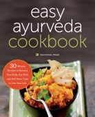 Similar eBook: The Easy Ayurveda Cookbook: An Ayurvedic Cookbook to Balance Your Body, Eat Well, and Still Have Time to Live Your Life