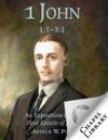 1 John 11-31 - An Exposition Of The First Epistle Of John