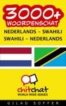 3000 Nederlands - Swahili Swahili - Nederlands Woordenschat