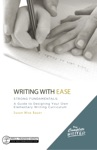 The Complete Writer Writing With Ease Strong Fundamentals A Guide To Designing Your Own Elementary Writing Curriculum