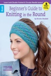 Beginners Guide To Knitting In The Round