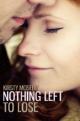 Kirsty Moseley - Nothing Left to Lose artwork