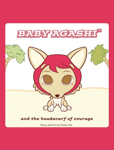 Baby Agashi and the Headscarf of Courage