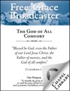 Free Grace Broadcaster - Issue 194 - The God Of All Comfort