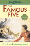Famous Five 2 Five Go Adventuring Again