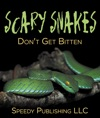 Scary Snakes - Dont Get Bitten