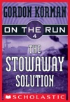 On The Run 4 The Stowaway Solution