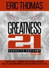 GREATNESS 21