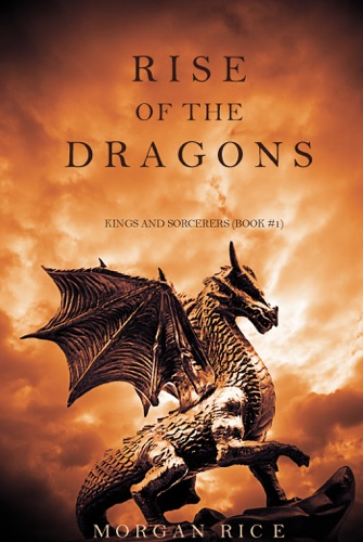 Rise of the Dragons Kings and SorcerersBook 1