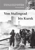 Von Stalingrad bis Kursk
