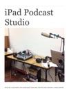 IPad Podcast Studio
