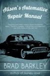 Alisons Automotive Repair Manual
