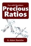 Precious Ratios