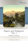 Papers And Pedigrees Vol 1