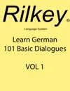 Learn German 101 Basic Dialogues VOL 1
