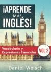 Aprende Ms Ingls Vocabulario Y Expresiones Esenciales Vol 2