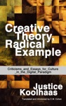 Creative Theory Radical Example Criticisms And Essays For Culture In The Digital Paradigm