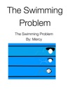 The Swimming Problem