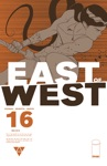 East Of West 16