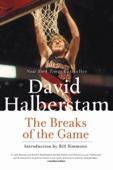 The Breaks of the Game - David Halberstam Cover Art
