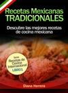 Recetas Mexicanas Tradicionales Descubre Las Mejores Recetas De Cocina Mexicana