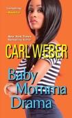 Baby Momma Drama - Carl Weber Cover Art