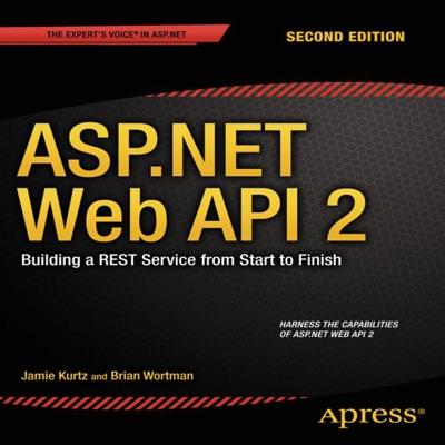 ASPNET Web API 2 Building a REST Service from Start to Finish
