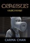 Cerebus Film An Epic Journey