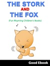 The Stork And The Fox - Fun Rhyming Childrens Books